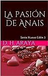 La pasión de Anais (Nuevo Edén #3)