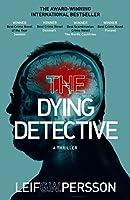 The Dying Detective (Jarnebring & Johansson, #8)
