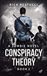 Conspiracy Theory (Zombie Theories #2)
