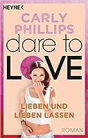 Lieben und lieben lassen (Dare to Love, #5)