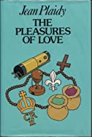 The Pleasures of Love: The Story of Catherine of Braganza (Large Print Edition)
