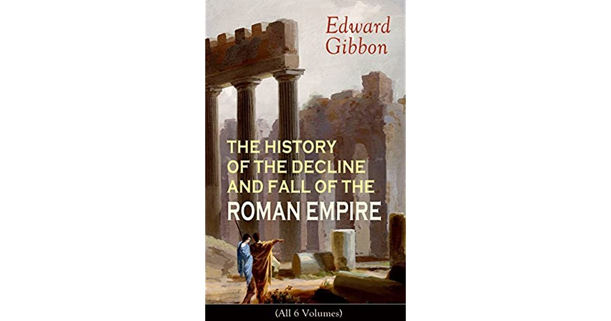 fall of the roman empire How do you adapt a six volume historical work that spans 1200 years for the screen it was a question many critics had for director anthony mann when he took on the challenge of making the fall of the roman empire (1964), based on edward gibbon's acclaimed work, the history of the decline and fall of the roman empire.