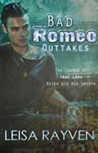 Bad Romeo Outtakes (Starcrossed, #1.1)