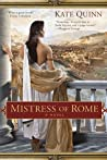 Mistress of Rome (The Empress of Rome, #1)