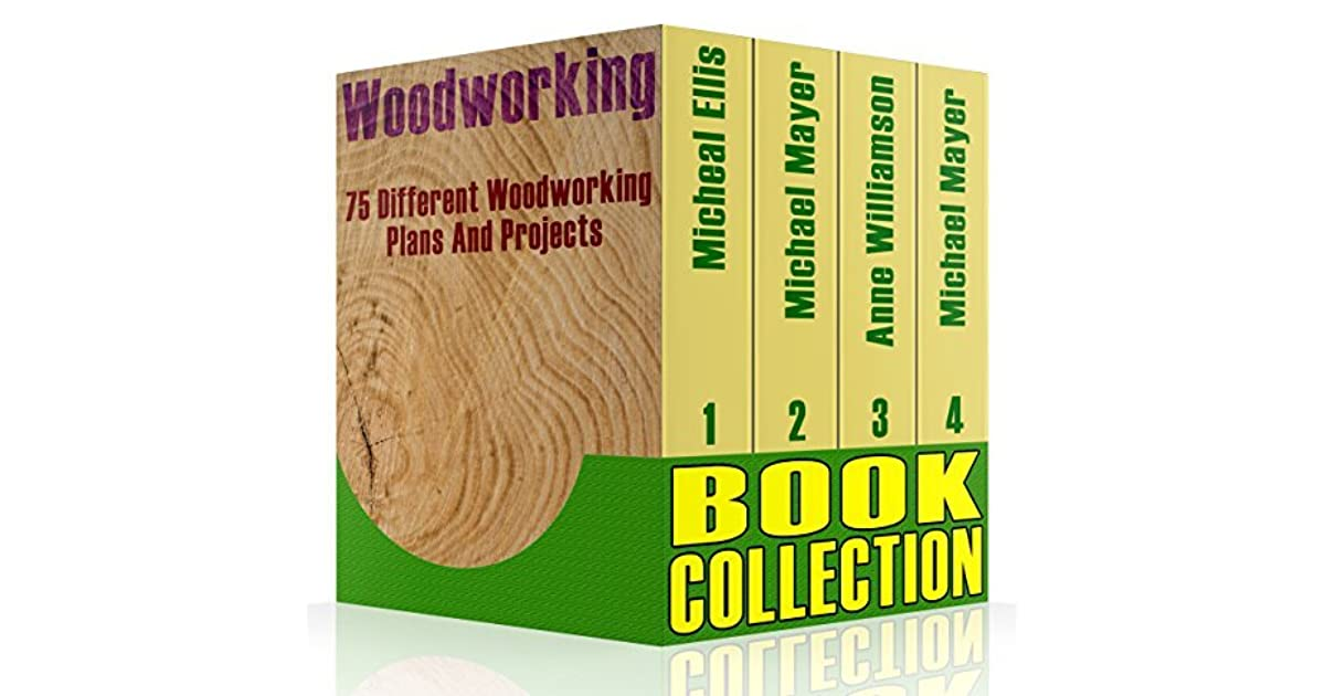 Woodworking Book Collection 75 Different Woodworking Plans