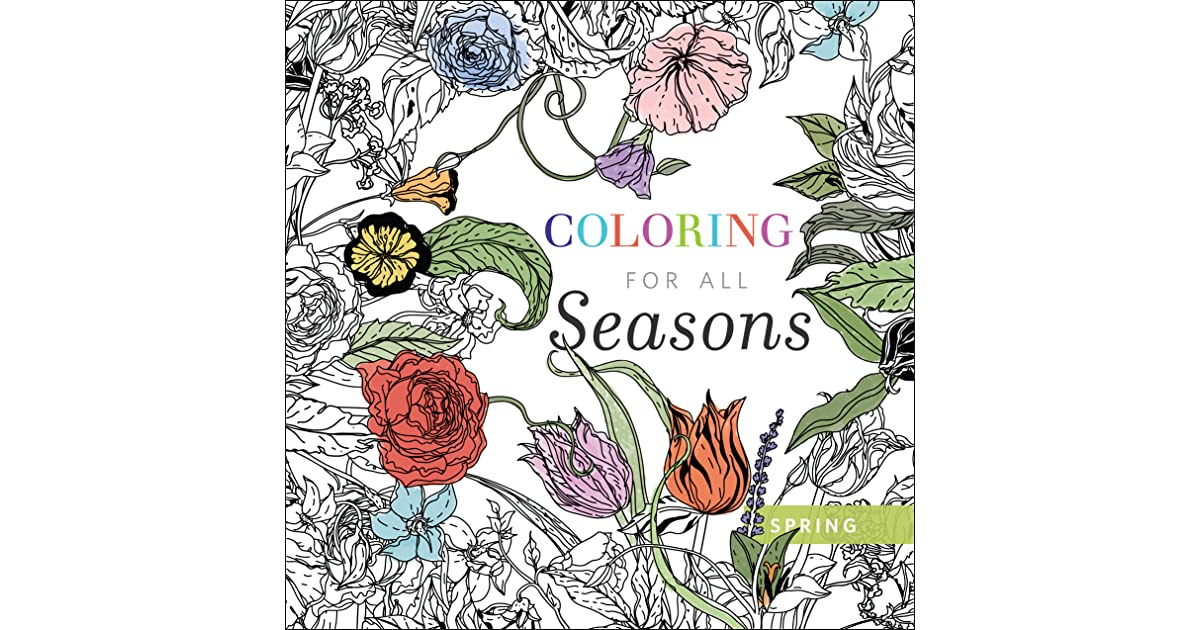 Coloring For All Seasons Spring By River Grove Books