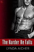 The Harder He Falls (Kick, #1)