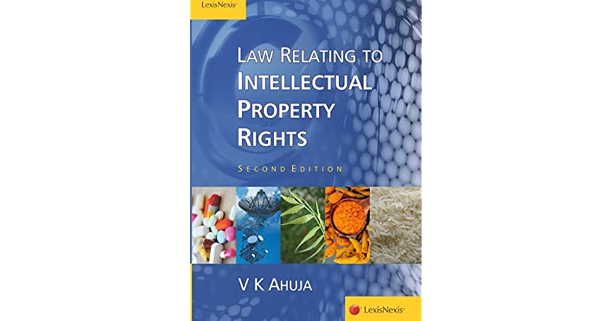 Law Relating to IPR by V K  Ahuja