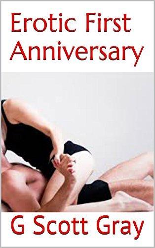 Erotic First Anniversary  by  G. Scott Gray