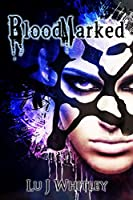 BloodMarked (The Fraktioneers #1)