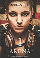 Arena 1 (The Survival Trilogy, #1)