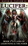 A Clash of Lightning & Thunder (Lucifer: Soldiers, Serpents, and Sin, #1)