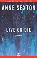 Live or Die: Poems