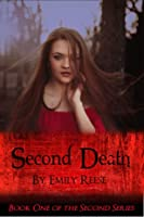 Second Death (Second Series, #1)