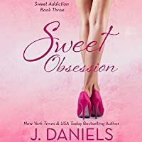 Sweet Obsession (Sweet Addiction, #3)