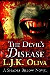 The Devil's Disease (Shades Below, #2)