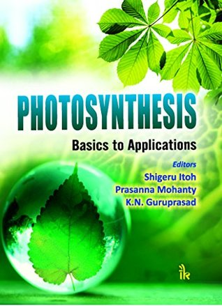 Photosynthesis: Basics to Applications