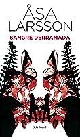 Sangre derramada (Rebecka Martinsson, #2)