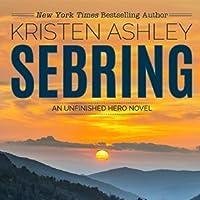 Sebring (Unfinished Hero, #5)