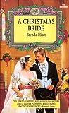 A Christmas Bride by Brenda Hiatt