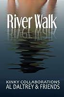 River Walk: 10 Kinky Collaborations