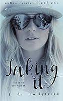 Faking It (UnReal Series) (Volume 1)