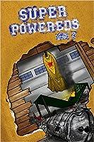 Super Powereds: Year 3