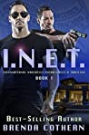 I.N.E.T. (International Narcotics Enforcement & Tracking, #1)
