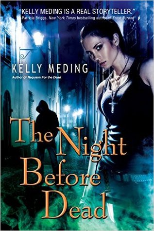 The Night Before Dead (Dreg City, #6)