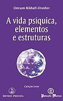 A vida psíquica, elementos e estruturas (Izvor, #222)
