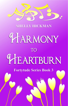 Harmony to Heartburn (Fortytude #3)