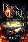 Born of Fire (The Cloud Warrior Saga, #8)
