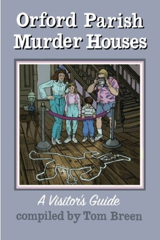 Orford Parish Murder Houses by Tom   Breen