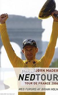Nedtour: Tour de France 2006