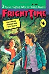 Fright Time #4 (Fright Time, #4)