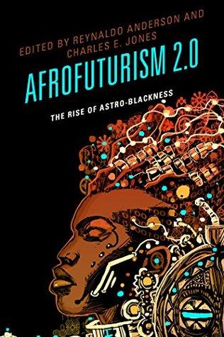 Afrofuturism 2.0 by Reynaldo Anderson