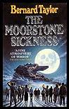 Moorstone Sickness by Bernard Taylor