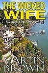 The Wicked Wife: (Murder in Marin Mystery - Book 2) (Murder in Marin Mysteries)