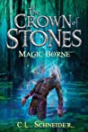 Magic-Borne (The Crown of Stones, #3)