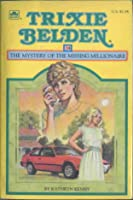 Trixie Belden and the Mystery of the Missing Millionaire (Trixie Belden, #34)