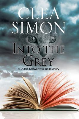 Into the Grey (Dulcie Schwartz, #10)