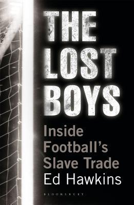 The Lost Boys: Inside Football's Slave Trade