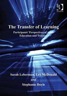 The Transfer Of Learning Participants' Perspectives Of Adult