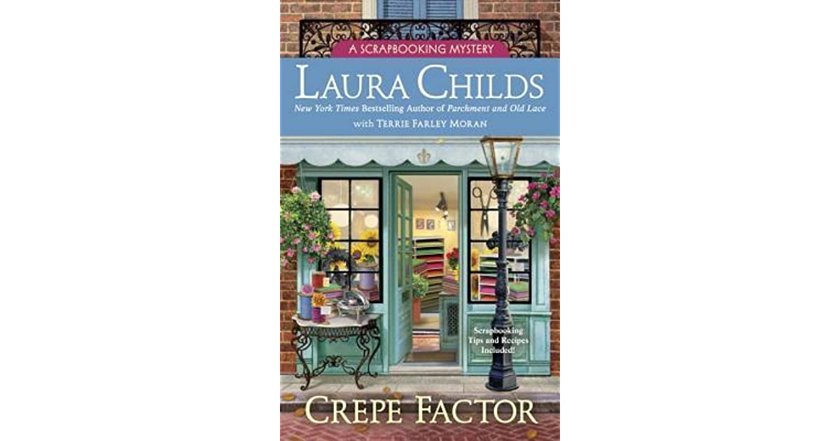 Crepe Factor A Scrapbooking Mystery 14 By Laura Childs