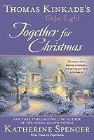 Together for Christmas (Thomas Kinkade's Cape Light)