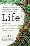 Life by John Brockman