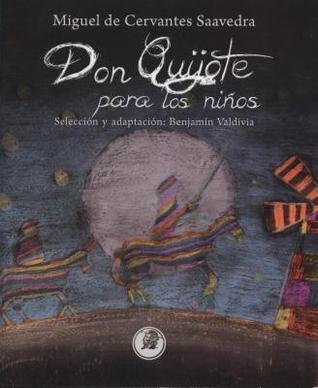Don Quijote Para Nios: Don Quixote for Kids
