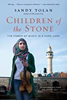 Children of the Stone: The Power of Music in a Hard Land