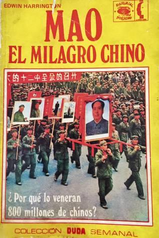 Mao el milagro Chino