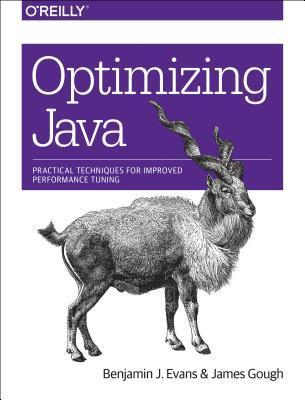 Optimizing Java by Benjamin J. Evans